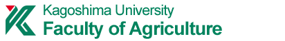 Faculty of Agricultureand Graduate School of Agriculture,Kagoshima University